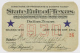 [Directors, Ex-presidents & Guests Ticket No. 26, State Fair of Texas and Southwestern Dairy...