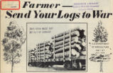 Farmer send your logs to war [electronic resource] /  prepared by Forest Service and Extension...