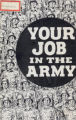 Your job in the army [electronic resource].