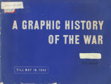 A graphic history of the war [electronic resource]: September 1, 1939 to May 10,1942.