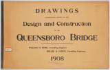 Drawings accompanying report on the design and construction of the Queensboro Bridge