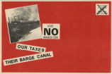 Vote NO March 13th. Our taxes, their barge canal