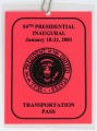 [54th Presidential Inaugural Transportation Pass]
