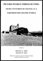 Picuris Pueblo through time: eight centuries of change in a northern Rio Grande pueblo