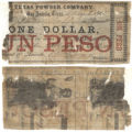 Texas Powder Company $1.00 (one dollar) private scrip