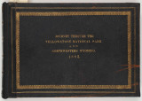 Journey through the Yellowstone National Park and Northwestern Wyoming, 1883. Photographs of Party...