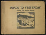 Roads to Yesterday: Along the Indian-detour